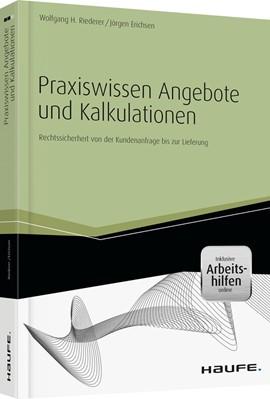 Praxiswissen Angebote und Kalkulationen, Erichsen, Riederer, Haufe